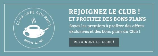 Rejoignez le Club Café Gourmet
