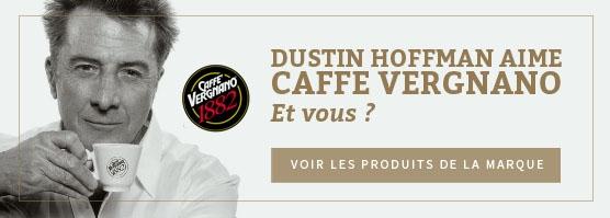 Dustin Hoffman aime Caffè Vergnano